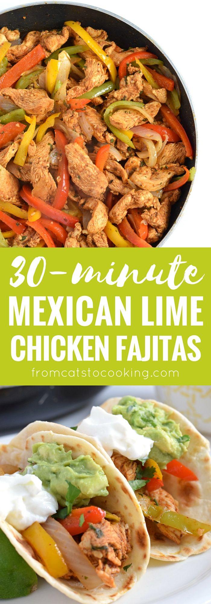 30 Minute Mexican Lime Chicken Fajitas + Easy Guacamole