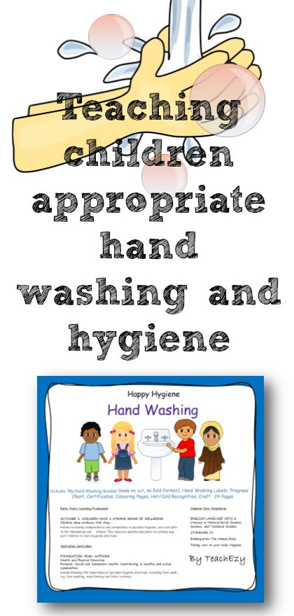 Helping children learn correct hand washimg techniques and appropriate hygiene. www.teachezy.com www.earlychildhoodteachezy.com