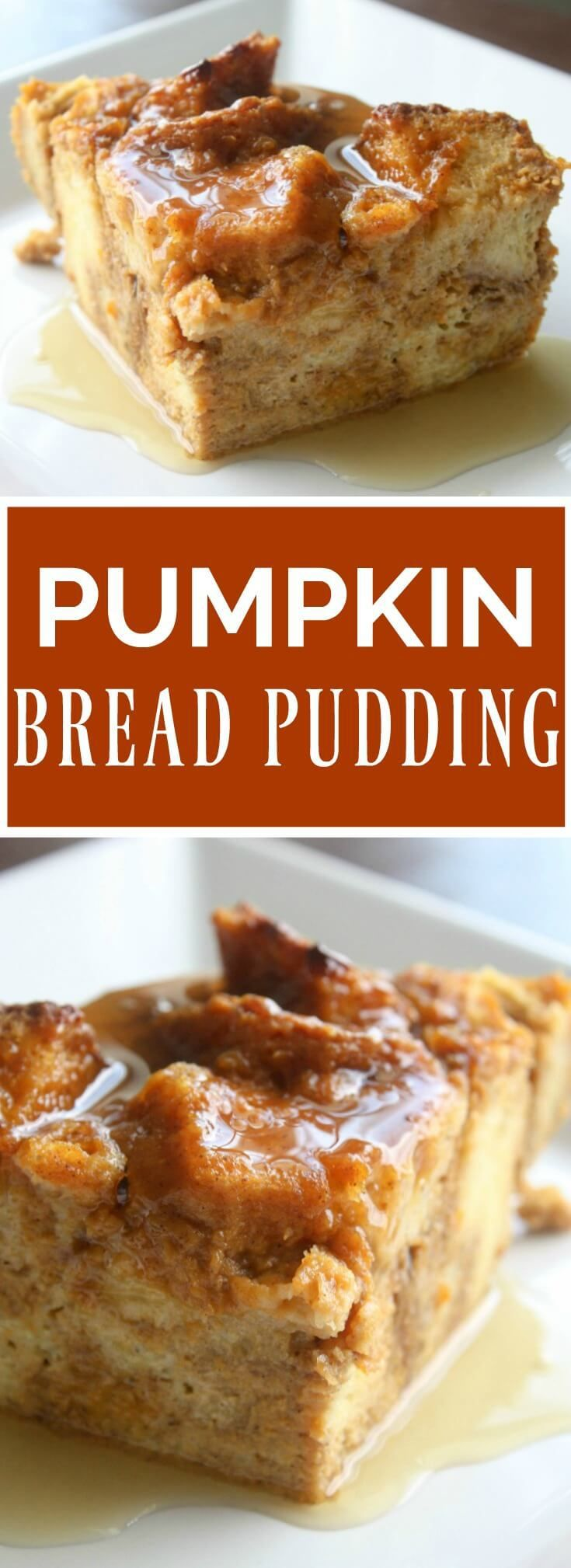 This recipe for Pumpkin Bread Pudding has all the flavors of pumpkin pie. Drizzled with warm maple syrup and served with vanilla ice cream. This will be your favorite Fall dessert.