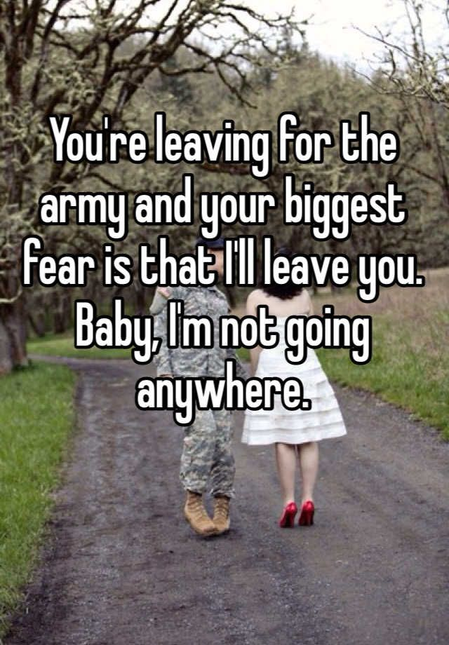 Army Quotes 38 Best Leaving For The Army Quotes Images On Pinterest