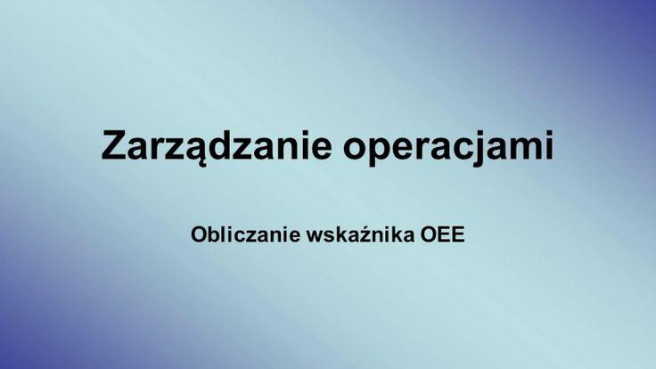 Przykład obliczania OEE