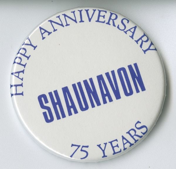 Happy Anniversary Shaunavon 75 Years button | saskhistoryonline.ca