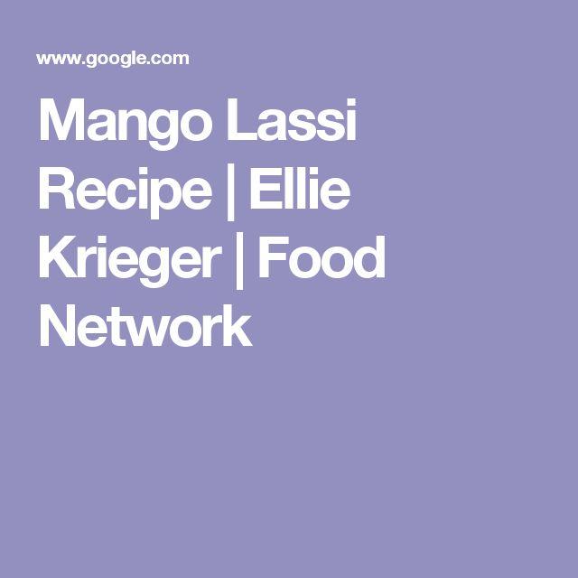 Mango Lassi Recipe | Ellie Krieger | Food Network