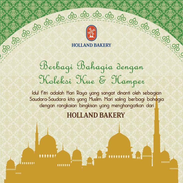 Holland Bakery: Promo Lebaran 2014 @hollandbakery