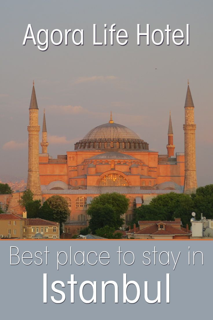 Agora Life Hotel: Best Place to Stay in Istanbul Turkey