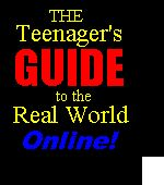 The Teenager's Guide to the Real World by Marshall Brian.  A few free chapters online!