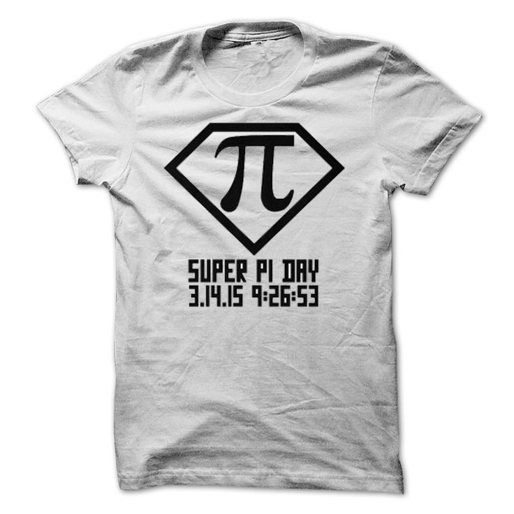 Super Pi Day! March 14, 2015 9:26:53. Pi day shirt 19$. Check this shirt now: http://www.sunfrogshirts.com/Super-Pi-Day-March-14-2015-92653.html?53507