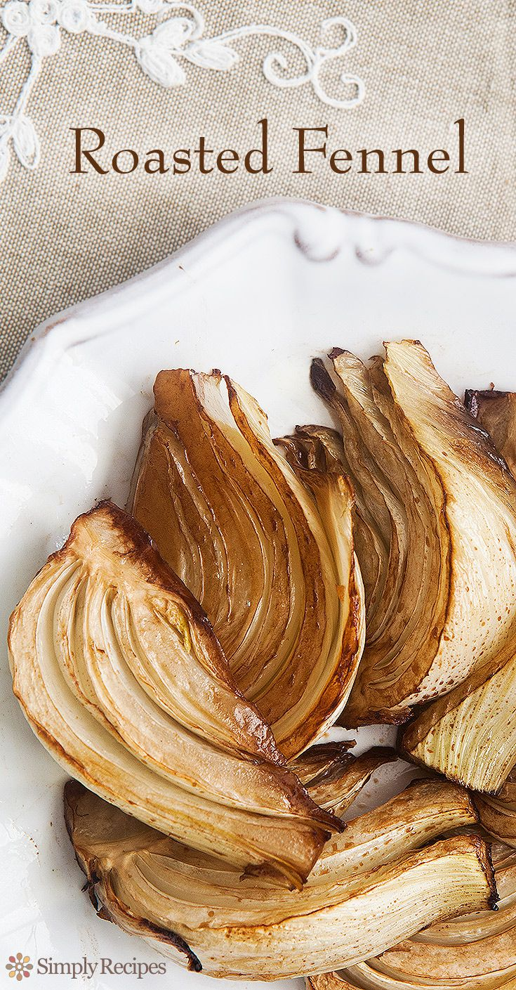Quick and easy roasted fennel recipe.  Sliced fennel oven roasted in olive oil and balsamic vinegar. ~ SimplyRecipes.com