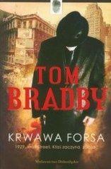 Tom Bradby: Krwawa forsa - http://lubimyczytac.pl/ksiazka/57145/krwawa-forsa