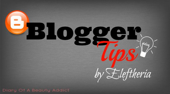 Blogger Tips by Eleftheria for Blogger