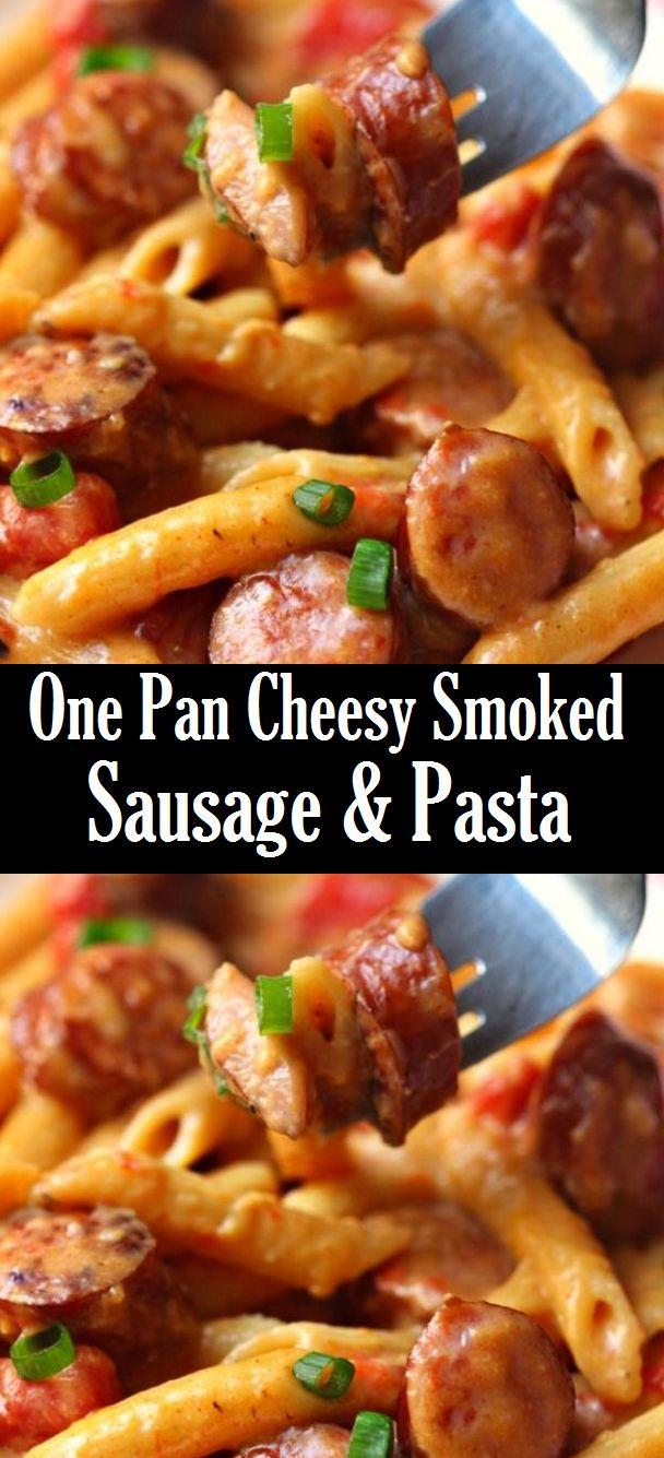 One Pan Cheesy Smoked Sausage & Pasta – Rezepte leicht gemacht