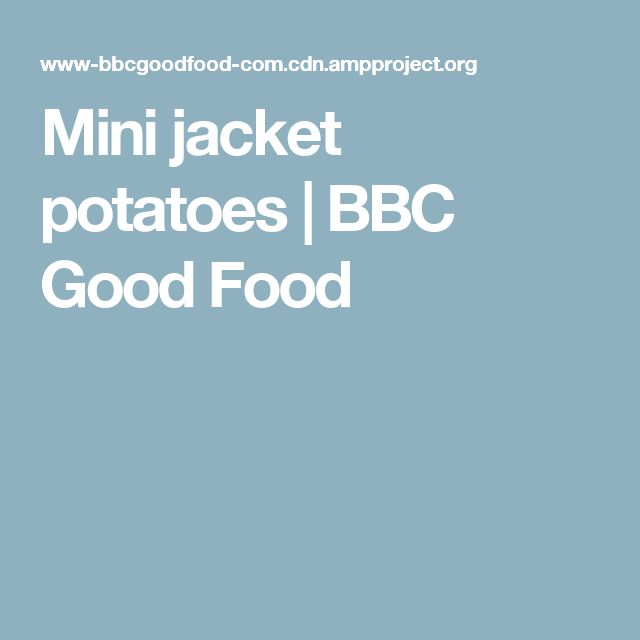 Mini jacket potatoes | BBC Good Food