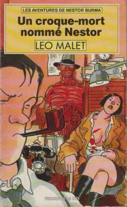 Malet, Un croque-mort nommé Nestor,  Presses de la cité