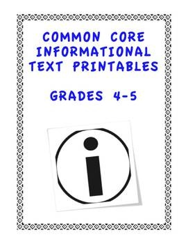 """Are you """"Common Core ready"""" for next year? There is something for every interest here to help you teach EVERY CCS Informational Text Standard in Grades 4-5. Set of 15 content-rich printables (not task cards) with assessments for all 20 Common Core Informational Text Standards. 57 full student work pages. $"""