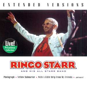 Ringo Starr And His All-Starr Band - Extended Versions    BMG Special Products 75517465252 - Enregistré le 22 août 2001 - Sortie le 1er avril 2003    Note: 3/10