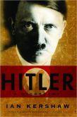Hitler: A Biography by Ian Kershaw