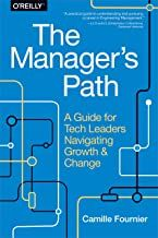 Epub Free The Managers Path A Guide For Tech Leaders Navigating