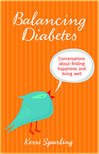 """I wrote a book. """"Balancing diabetes"""" sounds like an impossible feat, but it's one that I, and thousands of others, attempt to do every day as we live with this disease. This book is for us, as a community of like-pancreased people. Many people I love and respect shared their perspectives, and I'm proud to [...]"""