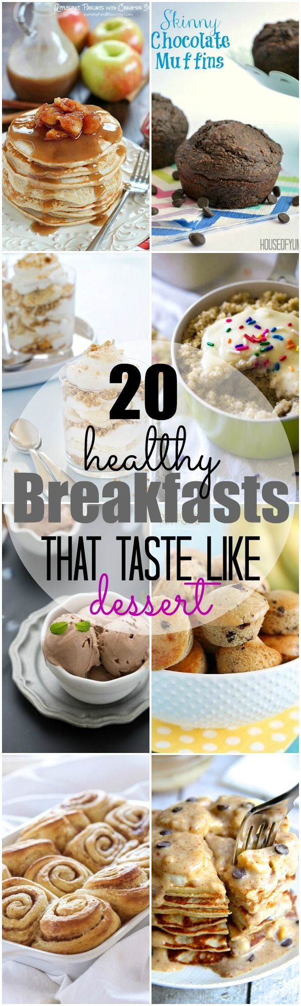 20 Healthy Breakfasts that taste like dessert! The best healthy breakfast recipes that will satisfy your sweet tooth at the same time!