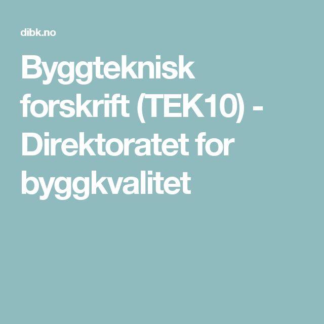 Byggteknisk forskrift (TEK10) - Direktoratet for byggkvalitet