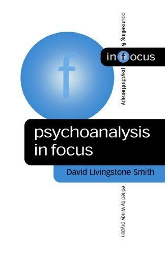 Psychoanalysis in Focus (Counselling & Psychotherapy in Focus Series) 1st Edition by Smith, David Livingstone published by Sage Publications Ltd Paperback http://www.newlimitededition.com/psychoanalysis-in-focus-counselling-psychotherapy-in-focus-series-1st-edition-by-smith-david-livingstone-published-by-sage-publications-ltd-paperback/