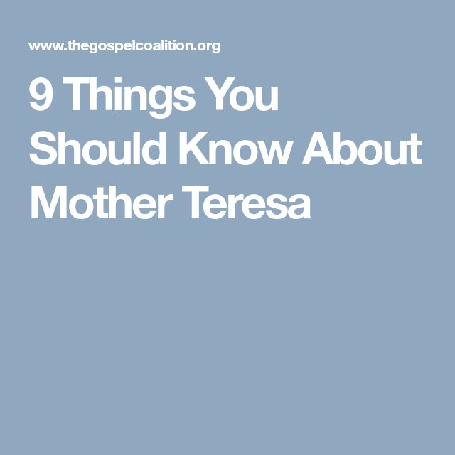 9 Things You Should Know About Mother Teresa