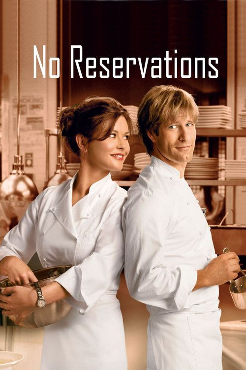 No Reservations 【 FuII • Movie • Streaming
