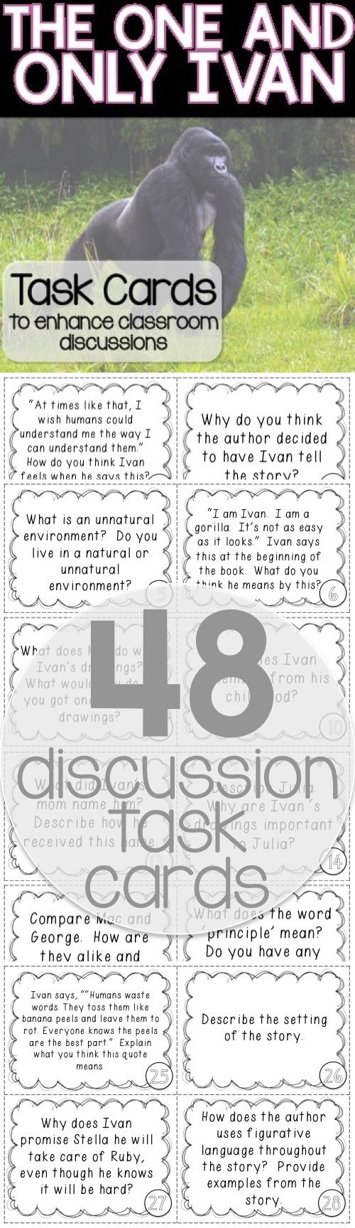 48 task cards to spark discussion while reading The One and Only Ivan
