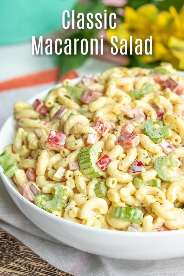 Classic Macaroni Salad Is An Easy Side Dish For Potlucks Summer Parties Or Easter Dinner Elbo Classic Macaroni Salad Best Macaroni Salad Easy Macaroni Salad