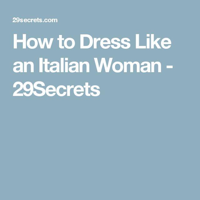 How to Dress Like an Italian Woman - 29Secrets