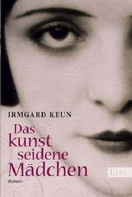 Irmgard Keun - Das kunstseidene Mädchen