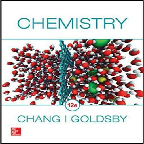 Solutions Manual For Chemistry 12th Edition By Chang Goldsby