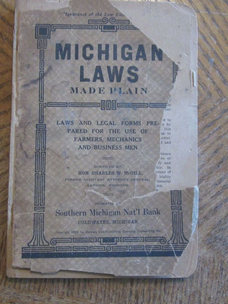 Michigan Laws Made Plain Book 1922 compiled by Hon Charles
