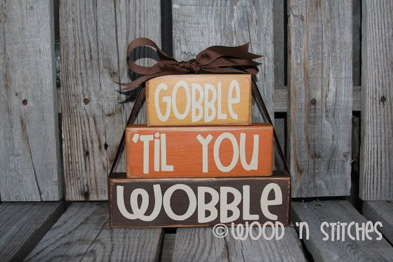 Gooble 'til You Wobble Give Thanks wood block primitive set fall autumn thanksgiving seasonal decor wood block set on Etsy, $18.95
