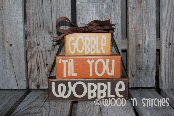 Gooble 'til You Wobble Give Thanks wood block primitive set fall autumn thanksgiving seasonal decor wood block set