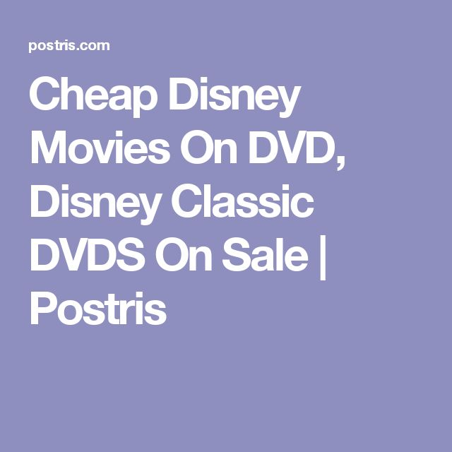 Cheap Disney Movies On DVD, Disney Classic DVDS On Sale | Postris