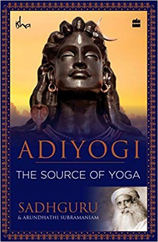 adiyogi the source of yoga in 2020  yoga books yoga