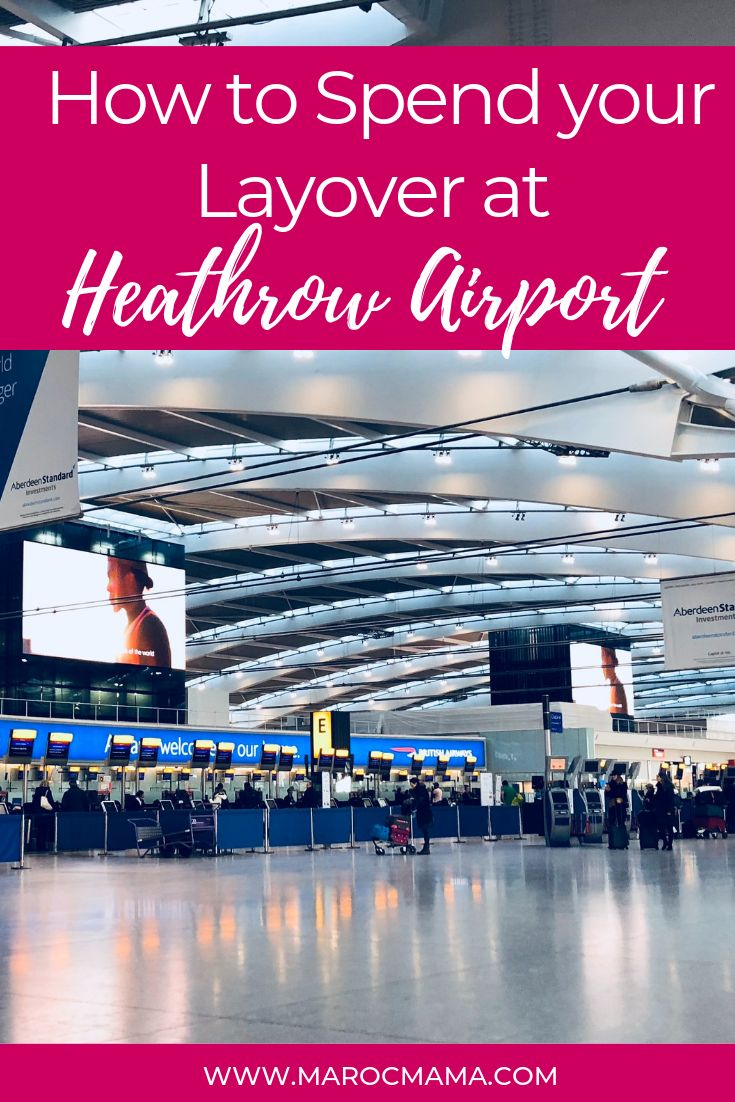 Are You Going To Be At Heathrow Airport For A While Check Out