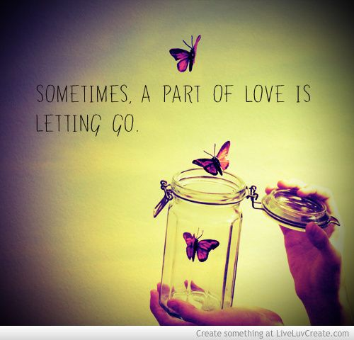 Sometimes You Have To Let Go Picture by StayBeautiful - Inspiring Photo