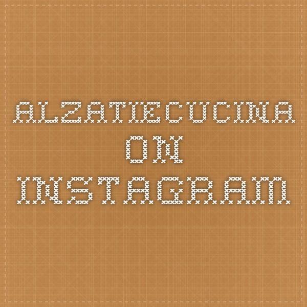 alzatiecucina on Instagram