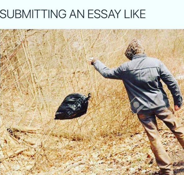And turning in assignments feels like: | 23 Pictures That Are Way Too Real For Anyone In Grad School