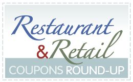 Today's Restaurant Coupons & Retail Coupons Round-up from Surviving The Stores!!