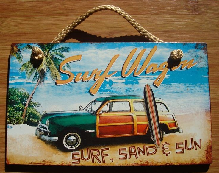 SURF WAGON SAND & SUN Woody Surfboard Surfer Surfing Tropical Beach Sign Decor #Tropical