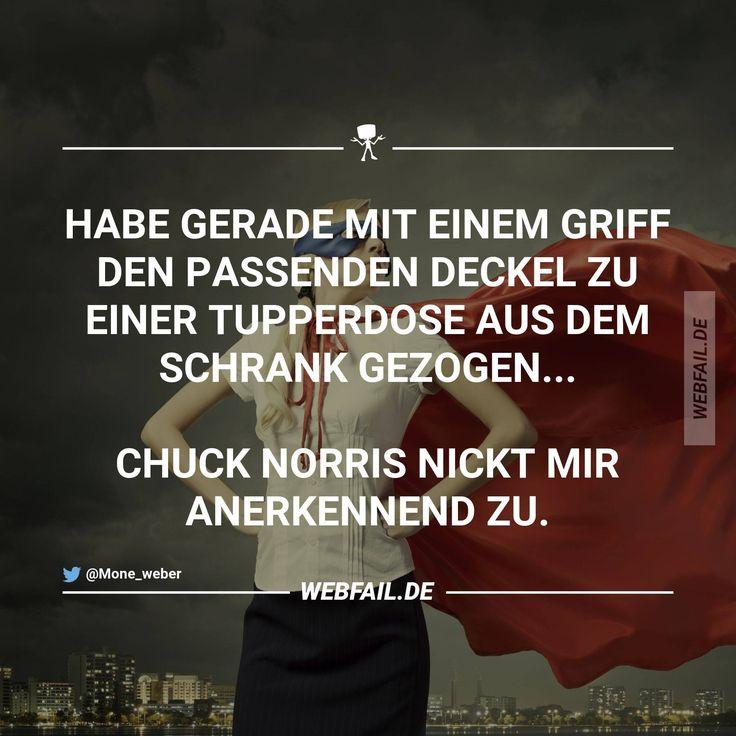 ...Chuck Norris nickt mir....