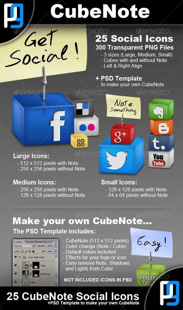 25 Social Network Icons #GraphicRiver CubeNote – 25 Social Network Icons 300 PNG Social Network Icons in Left and Right Align and in 3 sizes: Large, Medium and Small. Large with Note: 512×512 px, without Note: 256×256 px Medium with Note: 256×256 px, without Note: 128×128 px Small with Note: 128×128 px, without Note: 64×64 px *Cube without Note has the same size with cube with Note. +1 PSD Blank Template of CubeNote in size 512×512 px, where you can change color (Note and Cube) easy and put…