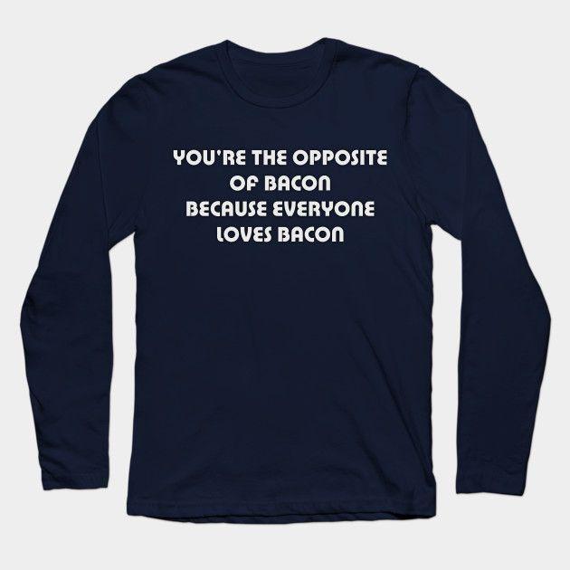 bacon shirt