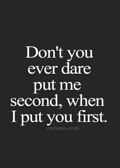 I am DONE being someone's second!!!!
