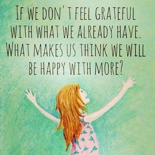 Very true! #BeGrateful