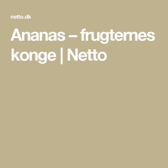 Ananas – frugternes konge   Netto
