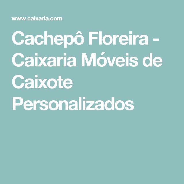 Cachepô Floreira - Caixaria Móveis de Caixote Personalizados